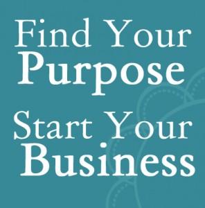Find Purpose, Start Business