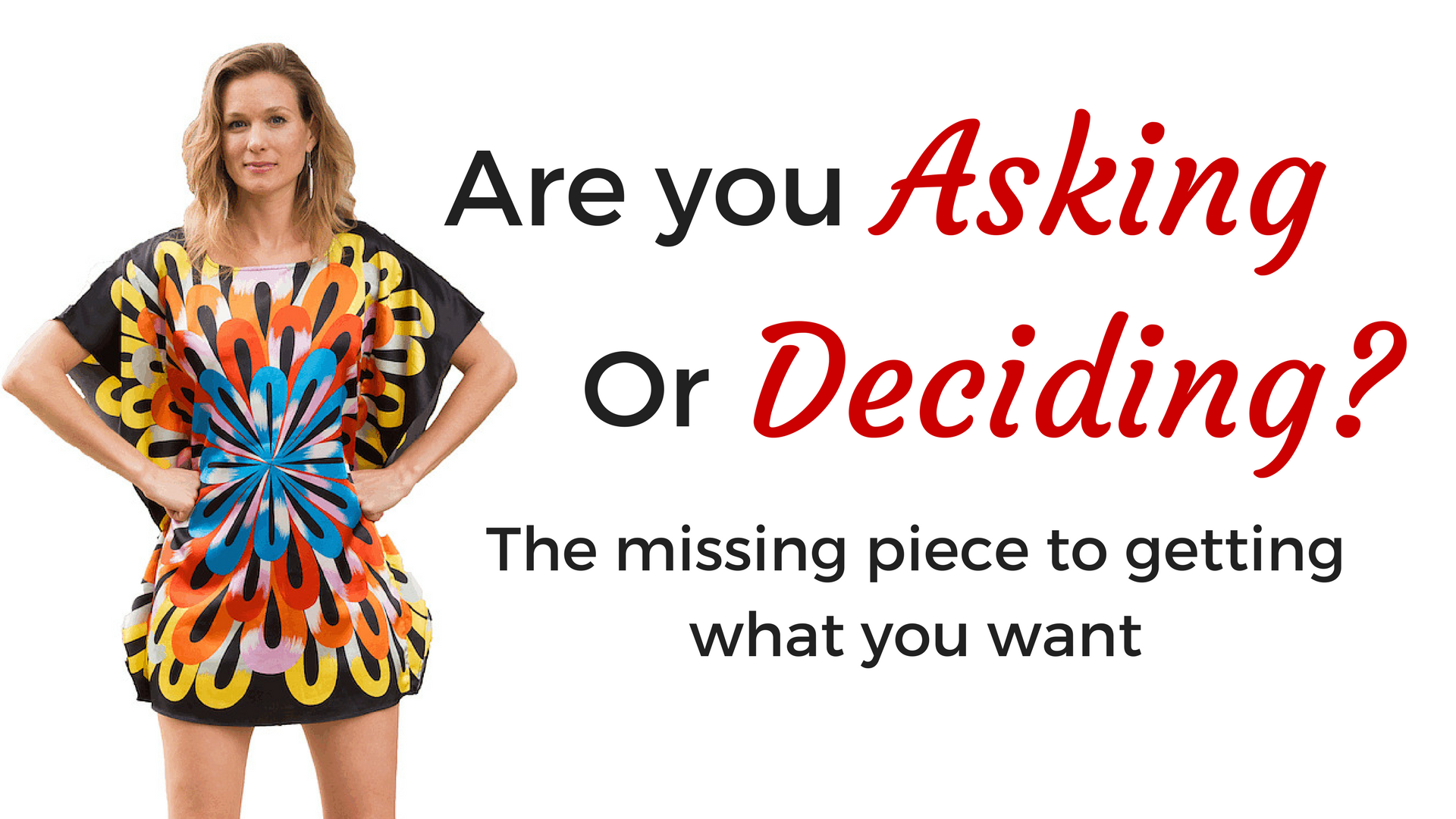 Are You Asking for Your Dreams or Deciding?